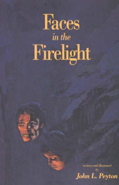 Faces in the Firelight by John L. Peyton image