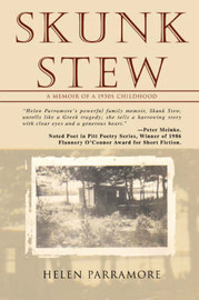 Skunk Stew: A Memoir of a 1930s Childhood by Helen Parramore image