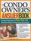 The Condo Owner's Answer Book by Beth Grimm