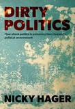 Dirty Politics by Nicky Hager
