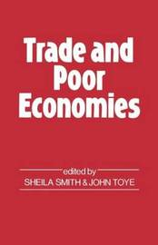 Trade and Poor Economies by John Toye image
