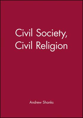 Civil Society, Civil Religion by Andrew Shanks image