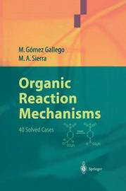 Organic Reaction Mechanisms by Mar Gomez Gallego