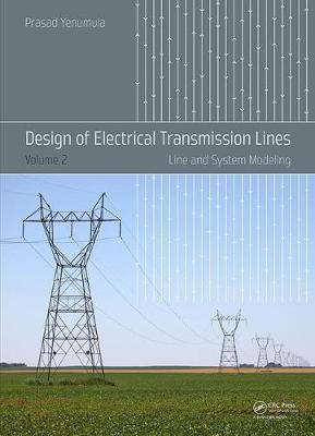 Design of Electrical Transmission Lines by Prasad Yenumula