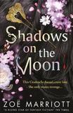 Shadows on the Moon by Zoe Marriott