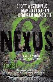 Nexus: Zeroes 3 by Scott Westerfeld