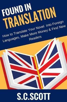 Found in Translation by S. C Scott