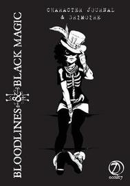 Bloodlines & Black Magic by Jaye Sonia