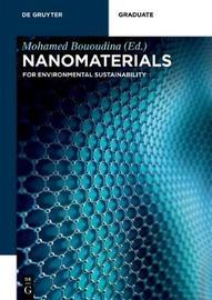 Nanomaterials - For Environmental Sustainability