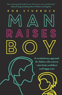 Man Raises Boy by Rob Sturrock