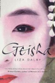 Geisha by Liza Dalby