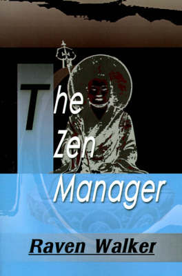 The Zen Manager by Raven Walker image