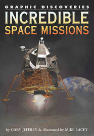 Incredible Space Missions by Gary Jeffrey