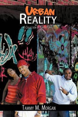 Urban Reality by Tammy M. Morgan