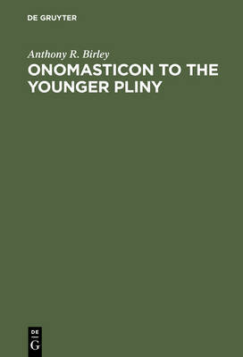 Onomasticon to the Younger by Anthony R Birley