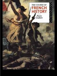 The Course of French History by Pierre Goubert image