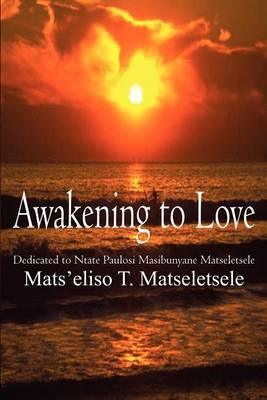 Awakening to Love by Mats'eliso T. Matseletsele image