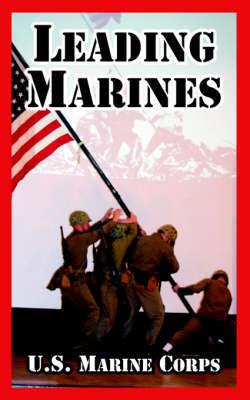 Leading Marines by United States Marine Corps image