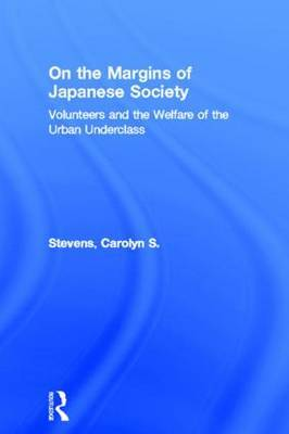 On the Margins of Japanese Society by Carolyn S Stevens