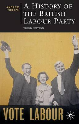 A History of the British Labour Party by Andrew Thorpe image