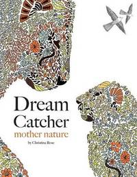 Dream Catcher by Christina Rose
