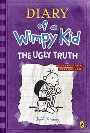 The Ugly Truth (Diary of a Wimpy Kid book 5) by Jeff Kinney