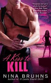 A Kiss to Kill by Nina Bruhns image