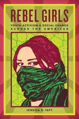 Rebel Girls by Jessica K. Taft