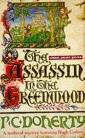 The Assassin in the Greenwood (Hugh Corbett Mysteries, Book 7) by Paul Doherty