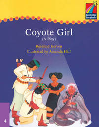 Cambridge Plays: Coyote Girl ELT Edition by Rosalind Kerven image