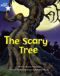 Fantastic Forest Blue Level Fiction: The Scary Tree by Lisa Thompson image