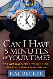 Can I Have 5 Minutes of Your Time? by Hal Becker