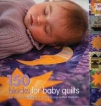 150 Blocks for Baby Quilts by Susan Briscoe image