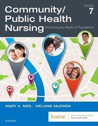 Community/Public Health Nursing by Mary A. Nies