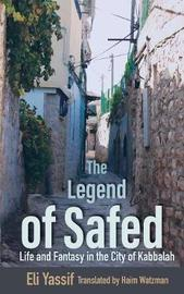 The Legend of Safed by Eli Yassif