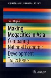 Making Megacities in Asia by Du. T Huynh