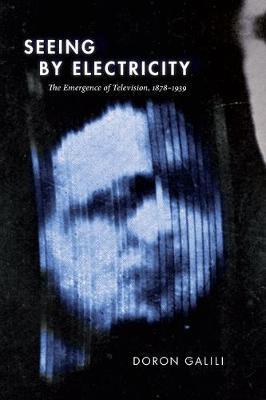 Seeing by Electricity by Doron Galili