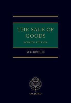 The Sale of Goods by M G Bridge