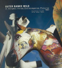 Outer Banks Wild: A Winged Horse Extravaganza Pictorial: v. 2 by Steve Alterman image