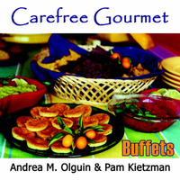 Carefree Gourmet Presents by Andrea M. Olguin
