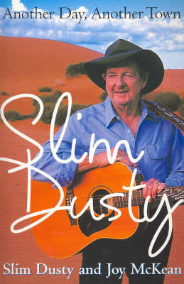 Another Day, Another Town by Slim Dusty