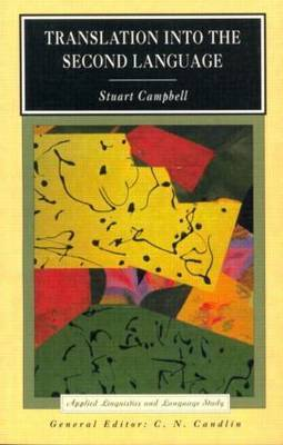 Translation into the Second Language by Stuart Campbell image