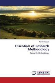 Essentials of Research Methodology by Kongolo Mukole