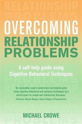 Overcoming Relationship Problems by Michael Crowe image
