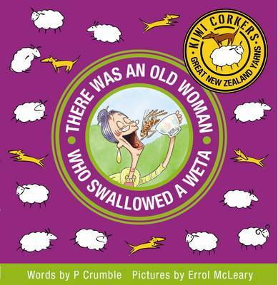 There Was an Old Woman Who Swallowed a Weta by P. Crumble image