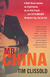 Mr China by Tim Clissold