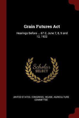 Grain Futures ACT
