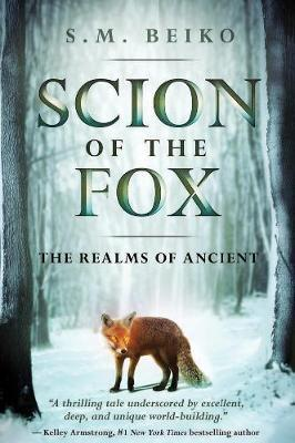 Scion Of The Fox by S M Beiko