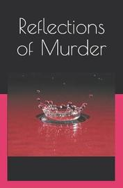Reflections of Murder by Dan Brown