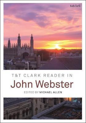 T&T Clark Reader in John Webster